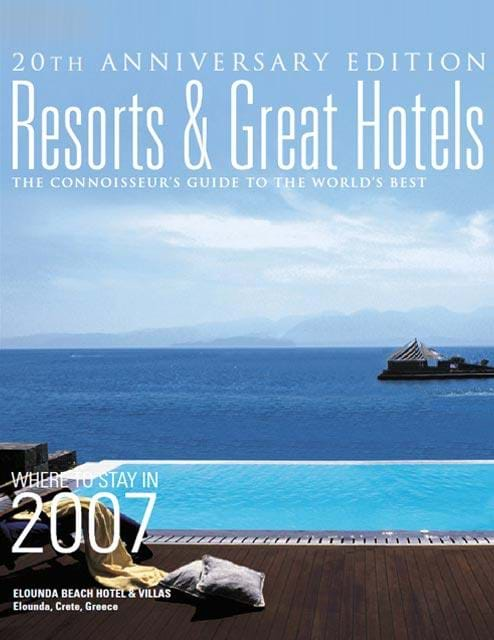 Resorts & Great Hotels  20th Anniversary Edition
